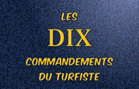 Les 10 Commandements du Turfiste